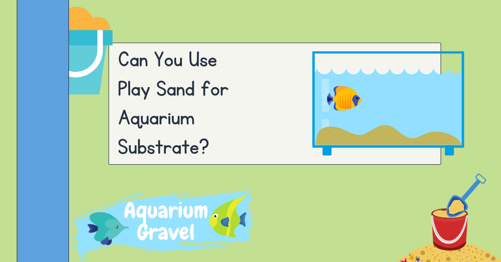 Play Sand Sand for Aquarium Substrate
